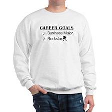 Business Major Career Goals Rockstar Sweatshirt