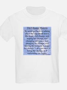 """""""Obama's Mantra"""" T-Shirt"""