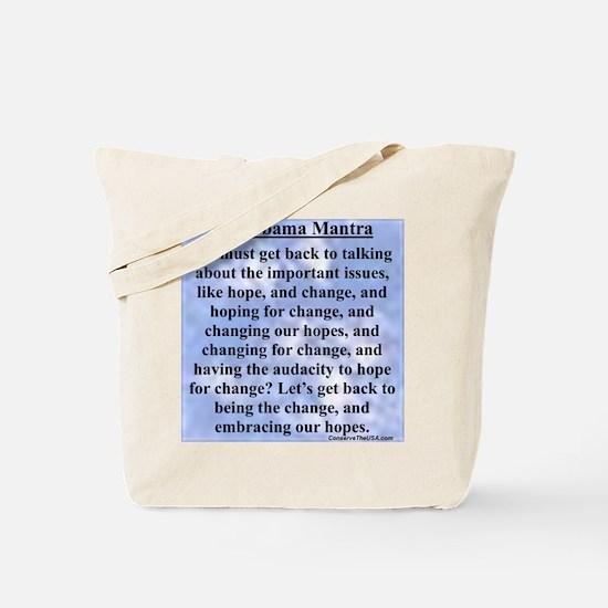 """""""Obama's Mantra"""" Tote Bag"""