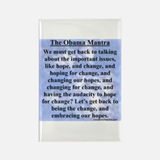 """Obama's Mantra"" Rectangle Magnet"