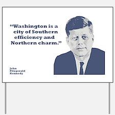 Kennedy - Washington Yard Sign