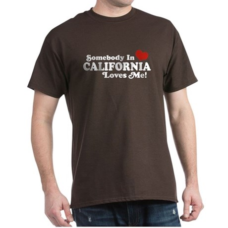 Somebody in California Loves Me Dark T-Shirt