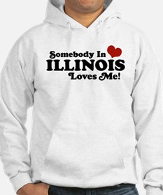 Somebody in Illinois Loves Me Hoodie