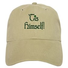 'Tis Himself! Baseball Baseball Cap