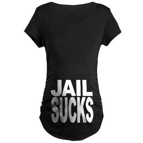 Jail Sucks Maternity Dark T-Shirt