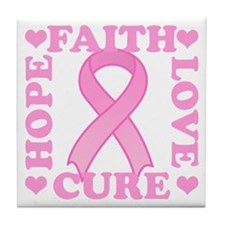 Hope Faith Love Cure Tile Coaster