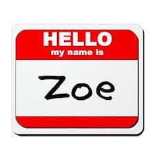 Hello my name is Zoe Mousepad