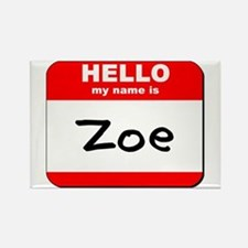 Hello my name is Zoe Rectangle Magnet