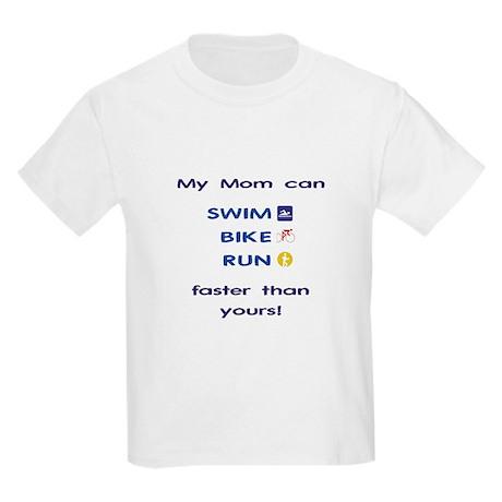 My Mom can... Kids Light T-Shirt