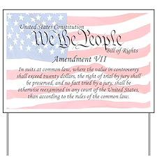 Amendment VII and Flag Yard Sign