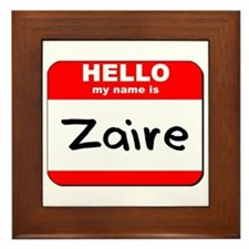 Hello my name is Zaire Framed Tile