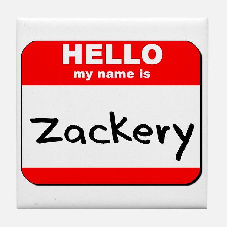Hello my name is Zackery Tile Coaster