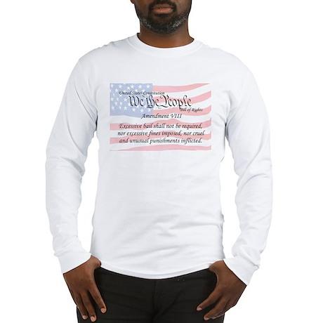 Amendment VIII and Flag Long Sleeve T-Shirt
