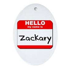 Hello my name is Zackary Oval Ornament