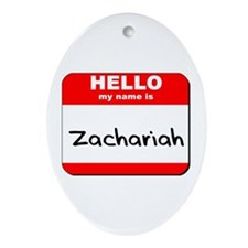 Hello my name is Zachariah Oval Ornament