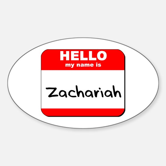 Hello my name is Zachariah Oval Decal