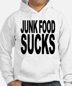 Junk Food Sucks Hoodie
