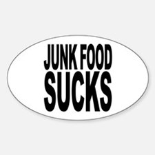 Junk Food Sucks Oval Decal