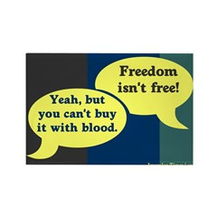 Freedom Isn't Free (Rectangular Magnet)