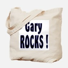 Gary Rocks ! Tote Bag