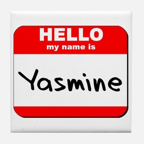 Hello my name is Yasmine Tile Coaster