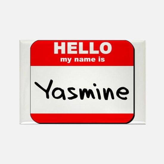 Hello my name is Yasmine Rectangle Magnet