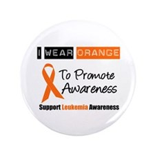 """Leukemia I Wear Orange 3.5"""" Button"""