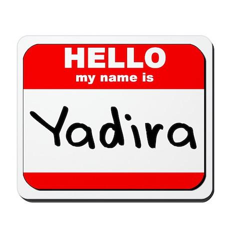 Hello my name is Yadira Mousepad