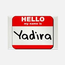 Hello my name is Yadira Rectangle Magnet