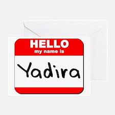 Hello my name is Yadira Greeting Card