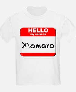 Hello my name is Xiomara T-Shirt