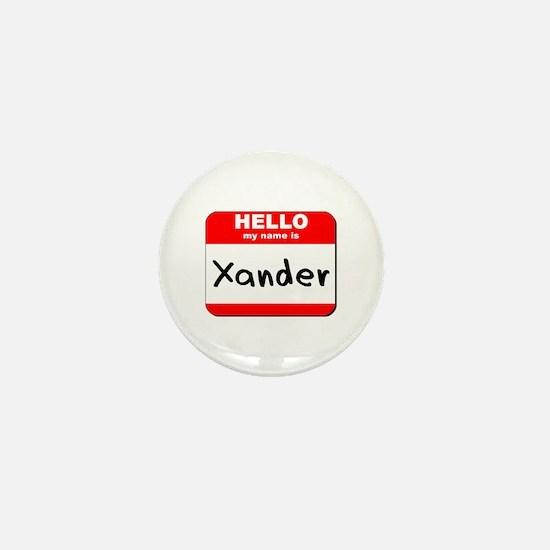 Hello my name is Xander Mini Button