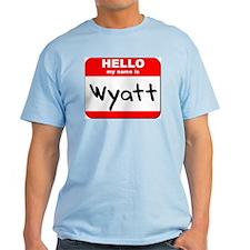 Hello my name is Wyatt T-Shirt