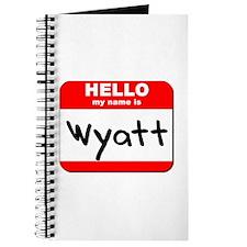 Hello my name is Wyatt Journal