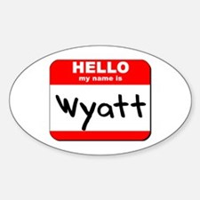 Hello my name is Wyatt Oval Decal