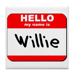 Hello my name is Willie Tile Coaster