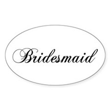 Bridesmaid Oval Decal