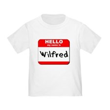 Hello my name is Wilfred T