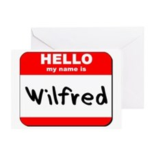 Hello my name is Wilfred Greeting Card