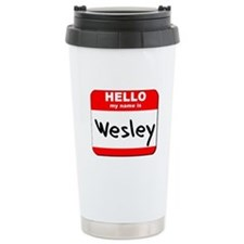 Hello my name is Wesley Travel Mug