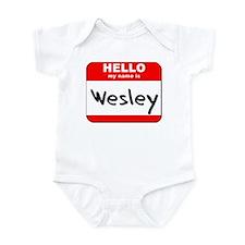 Hello my name is Wesley Infant Bodysuit