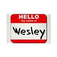 Hello my name is Wesley Rectangle Magnet