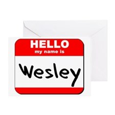 Hello my name is Wesley Greeting Card