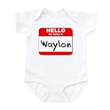 Hello my name is Waylon Infant Bodysuit