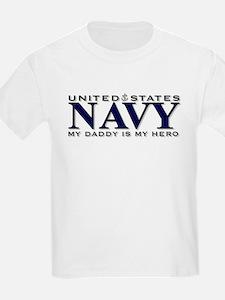 My Daddy Is My Hero! Kids T-Shirt