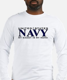 My Daddy Is My Hero! Long Sleeve T-Shirt