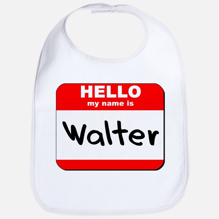 Hello my name is Walter Bib