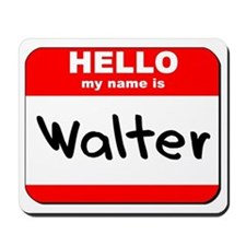 Hello my name is Walter Mousepad