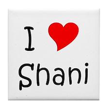 Cute I love shani Tile Coaster