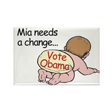 Mia Needs Change - Vote Obama Rectangle Magnet